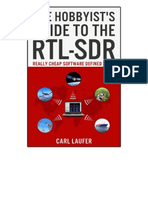 The Hobbyist's Guide to the RTL-SDR | Software Defined Radio
