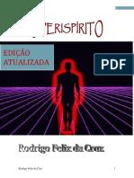 O Perispirito (Rodrigo Felix da Cruz).pdf