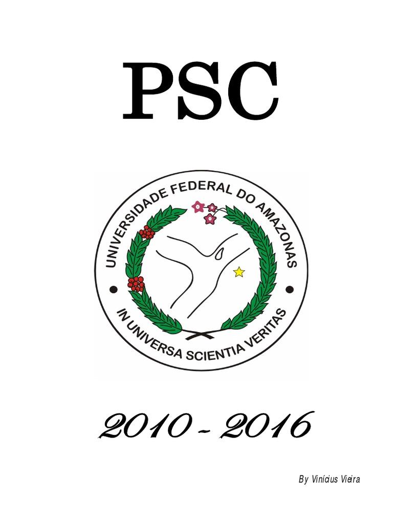 PSC - UFAM  2010 - 2016  + Gabarito 0d78b642fc02b