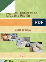 Algunos Productos de La Cuarta Región