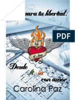 Carolina Paz - Alas Para Tu Libertad