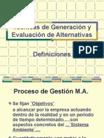 Técnicas de Generación y Evaluación de Alternativas
