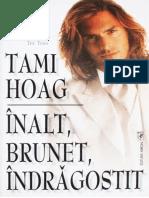 Tami Hoag - Inalt, brunet, indragostit.docx