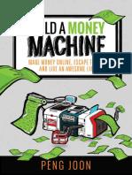 Build a Money Machine - Peng Joon