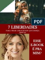 E BOOK 7 Liberdades Para Criar a Realidade Que Deseja