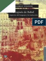 Steiner-Despues de Babel_Lenguaje y traduccion.pdf
