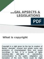 Legal Aspects & Legislations