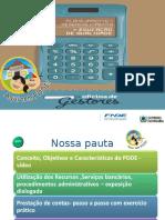 PDDE Oficina 2014