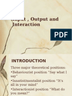 Input Output and Interaction