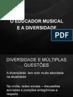 O Educador Musical e a Diversidade