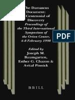 [Baumgarten Et Al] the Damascus Document a Centennial of Discovery