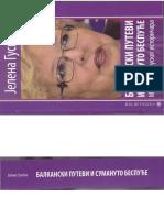 Jelena Guskova - Balkanski putevi i sumanuto bespuće
