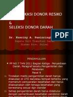 Seleksi Donor, Reaksi Samping Dan Manfaat Donor