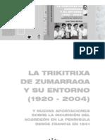 La Trikitrixa de Zumarraga y Su Entorno (1920-2004)