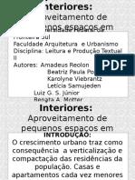 Interiores- Aproveitamento de Pequenos Espaços Em Residências