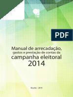 TSE Manual de Arrecadacao Gastos Prestacao de Contas 2014 2