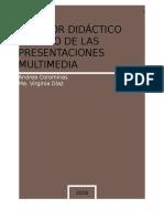 El Valor Didáctico Del Uso de Las Presentaciones Multimedia