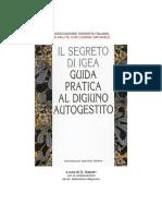Guida Pratica Al Digiuno Autogestito [Digiuno Quale Soluzione Per Ogni Forma Di Dipendenza]