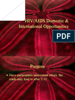 HIV/AIDS Domestic & International Opportunities Post YAI