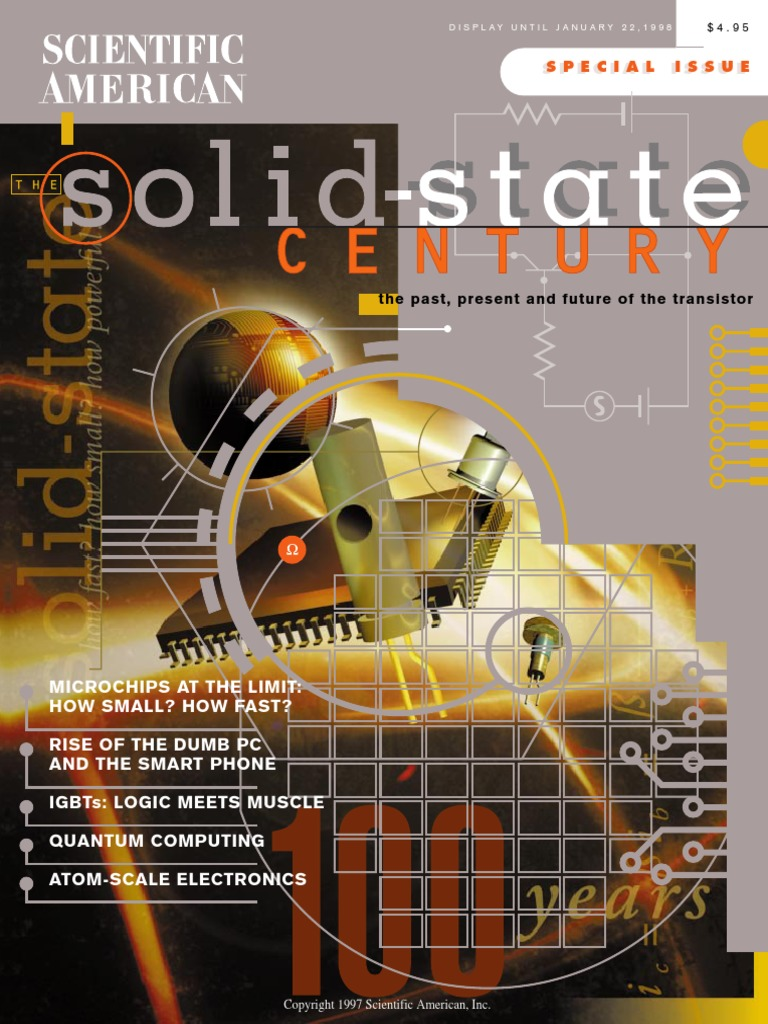 Scientific American The Solid State Century 1997 Fall Transistor In A Of Electronics Integrated Circuit