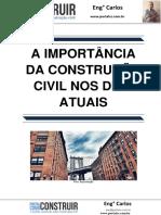 A Importância Da Construção Civil Nos Dias Atuais
