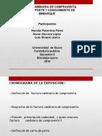 FACTURA CAMBIARÍA DE COMPRAVENTA, CARTA DE PORTE Y CONOCIMIENTO DE EMBARQUE