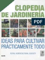 Enciclopedia de Jardineria, Ideas Para Cultivar Practicamente Todo