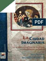 Alicia Szmukler - La Ciudad Imaginaria. Un Analisis Sociologico de La Pintura en Bolivia