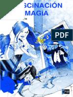 La Fascinacion de La Magia - Ana Montilla Reina