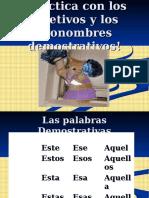 Pronombres y Adjetivos Demostrativos - Práctica
