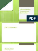Environnement, Preservation - Destruction