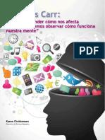 04_nicholas_carr_para_comprender_como_nos_afecta_internet_debemos_observar_como_funciona_nuestra_mente.pdf