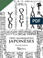 Víctor García - Kotoku, Osugi, Yamaga - Tres anarquistas japoneses (leer).pdf