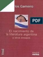 Carlos Gamerro-El Nacimiento de La Literatura Argentina y Otros Ensayos