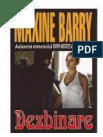 Maxine Barry - Dezbinare