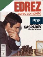 Curso completo - Gary Kasparov Vol 1.pdf