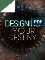DesigningYourDestiny-FelicityT.pdf