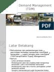Travel Demand Management (TDM) dan TOD.pptx