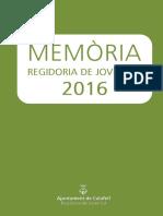 Memòria Regidoria Joventut Ajuntament calafell 2016