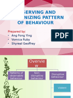 Observing and Recognizing Pattern of Behaviour
