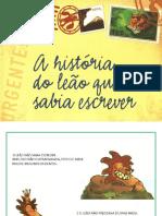 1.a História Do Leão q ñ Sabia Escrever