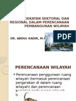 3. PENDEKATAN SEKTORAL DAN REGIONAL DALAM PERENCANAAN  PEMBANGUNAN WILAYAH.pptx