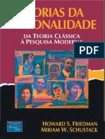FRIEDMAN, Howard S. Teorias da personalidade- da teoria clássica à pesquisa moderna.pdf