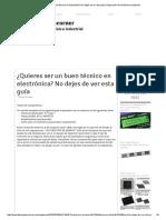 ¿Quieres Ser Un Buen Técnico en Electrónica_ No Dejes de Ver Esta Guía _ Reparación de Electrónica Industrial