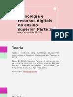 Tecnologia e recursos digitais no ensino superior-parte 2.pptx