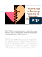 Twelve Steps to Restoring Harmony in Wounded Relationships