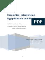 Caso unico Intervencion logopedica de una dislalia.pdf