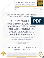 Study on the Sustainability of love relationships   The impact the hormonal changes experienced along the menstruation cycle creates in a love relationship.  Development of solutions for  GLBTQS+ Love Relationships