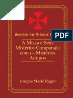 A Missa e Seus Mistérios Comparada Com