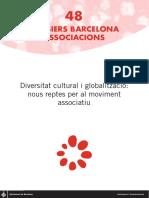 Diversitat Cultural i Globalització. Reptes Per Al Moviment Associatiu